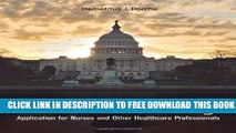 New Book Health Policy: Application for Nurses and Other Health Care Professionals