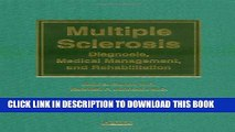 New Book Multiple Sclerosis: Diagnosis, Medical Management, and Rehabilitation
