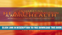 New Book Integrating Health Promotion and Mental Health: An Introduction to Policies, Principles,
