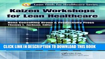 [PDF] Kaizen Workshops for Lean Healthcare (Lean Tools for Healthcare Series) Full Colection