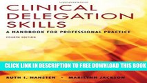Collection Book Clinical Delegation Skills: A Handbook For Professional Practice
