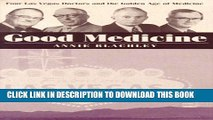 Collection Book Good Medicine: Four Las Vegas Doctors And The Golden Age Of Medicine