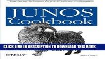 New Book JUNOS Cookbook (Cookbooks (O Reilly))