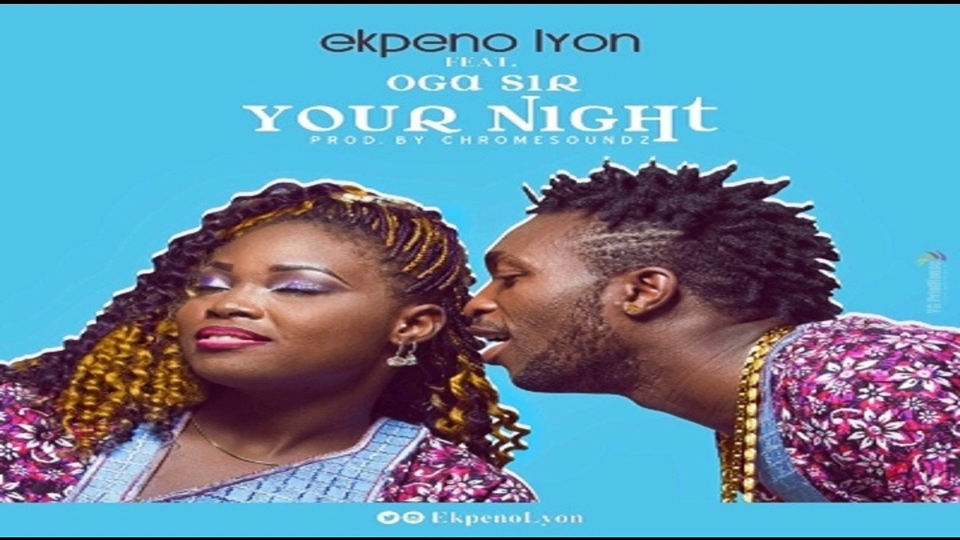 Ekpeno Lyon ft. Oga Sir – Your Night (NEW MUSIC 2016)