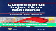 [PDF] Successful Injection Molding: Process, Design, and Simulation Full Online