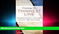 read here  Crossing the Thinnest Line: How Embracing Diversity—from the Office to the