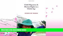 FULL ONLINE  Child Migration and Human Rights in a Global Age (Human Rights and Crimes against