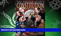 FAVORITE BOOK  The United States Constitution: A Round Table Comic Graphic Adaptation