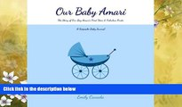 Choose Book Our Baby Amari, The Story of Our Baby Boy Amari s First Year and Fabulous Firsts: A