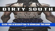 [PDF] Dirty South: OutKast, Lil Wayne, Soulja Boy, and the Southern Rappers Who Reinvented Hip-Hop