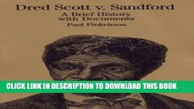 [PDF] Dred Scott V. Sandford: A Brief History with Documents Popular Online