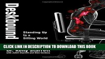 [PDF] Deskbound: Standing Up to a Sitting World Full Colection