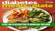 Collection Book Diabetic Living Diabetes Meals by the Plate: 90 Low-Carb Meals to Mix   Match