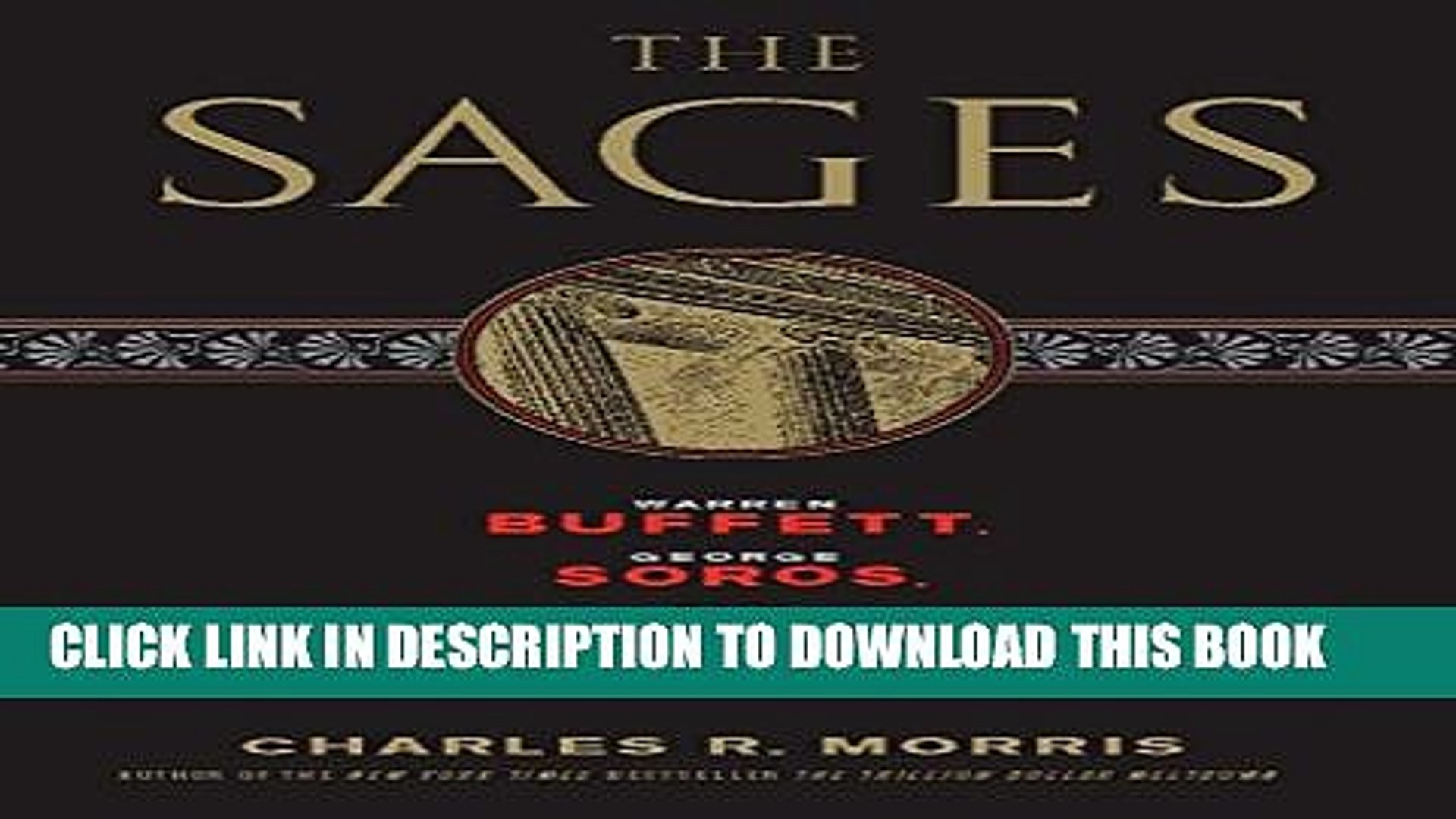 and the Maelstrom of Markets George Soros Paul Volcker The Sages: Warren Buffett