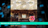 Big Deals  Great Escapes Africa (Great Escapes: Taschen 25th Anniversary Special)  Best Seller