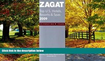 Must Have PDF  Zagat Top U.S. Hotels, Resorts   Spas (Zagat Survey: Top U.S. Hotels, Resorts