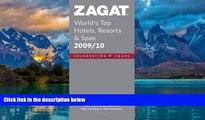 Big Deals  Zagat World s Top Hotels, Resorts   Spas (Zagat Survey: World s Top Hotels, Resorts