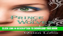 [PDF] Prince of Wolves (The Grey Wolves Series Book 1) Full Colection