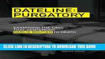 [PDF] Dateline Purgatory: Examining the Case that Sentenced Darlie Routier to Death [Online Books]