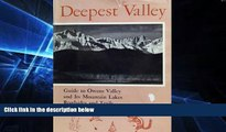 Big Deals  Deepest Valley Guide To Owens Valley   Its Mou  Free Full Read Most Wanted