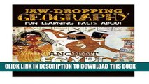 [PDF] Jaw-Dropping Geography: Fun Learning Facts About Ancient Egypt: Illustrated Fun Learning For