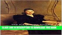 [New] The Art of John Singer Sargent 1886-1898: 100 Full Color Portraits Volume II: All Oil on