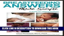 [PDF] Breastfeeding Answers Made Simple: A Guide for Helping Mothers [Full Ebook]