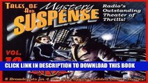 [PDF] Tales of Mystery and Suspense: Vol. 10: Radio s Outstanding Theater of Thrills Popular Online