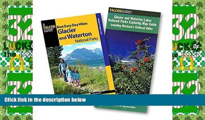 Big Deals  Best Easy Day Hiking Guide and Trail Map Bundle: Glacier and Waterton National Parks