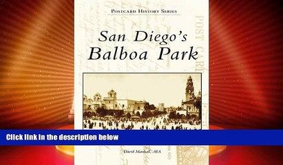 Big Deals  San Diego s Balboa Park, CA (Postcard History Series)  Free Full Read Best Seller