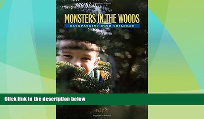 Big Deals  Monsters In The Woods: Backpacking With Children  Best Seller Books Best Seller