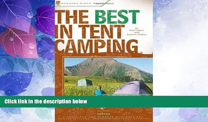 Big Deals  The Best in Tent Camping: Colorado, 4th: A Guide for Campers Who Hate RVs, Concrete
