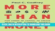 Collection Book More than Money: Five Forms of Capital to Create Wealth and Eliminate Poverty
