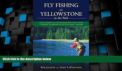 Big Deals  Fly Fishing the Yellowstone in the Park  Best Seller Books Best Seller