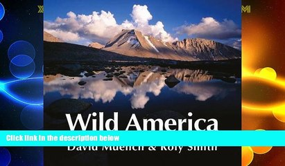 Big Deals  Wild America: A Personal Celebration of the National Parks  Free Full Read Most Wanted