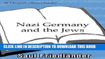 [PDF] Nazi Germany and the Jews: Volume 1: The Years of Persecution 1933-1939 Popular Online