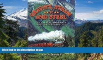 Big Deals  Gravity, Steam and Steel: An Illustrated Railway History of Rogue Pass  Best Seller