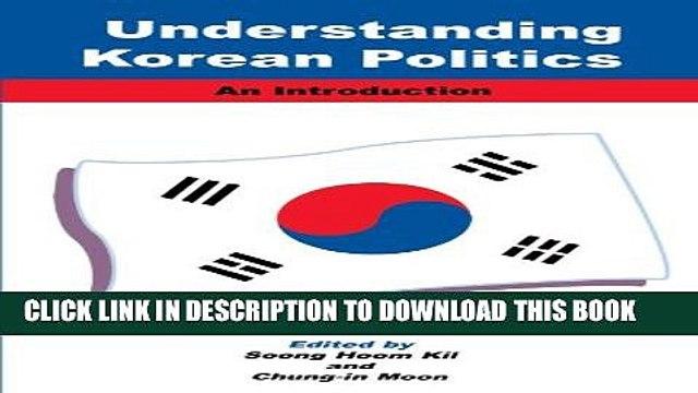[PDF] Understanding Korean Politics (Suny Series in Korean Studies) (Suny Series, Korean Studies)