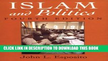 [PDF] Islam and Politics, Fourth Edition (Contemporary Issues in the Middle East) Full Online
