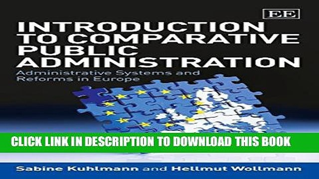 [PDF] Introduction to Comparative Public Administration: Administrative Systems and Reforms in