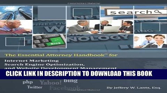 [PDF] The Essential Attorney Handbook for Internet Marketing, Search Engine Optimization, and