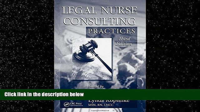 different   Legal Nurse Consulting, Third Edition: Legal Nurse Consulting Practices, Third Edition