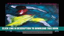 [New] Flamenco Jondo Paintings of Marques Vickers: Translating the Cante Flamenco Into Painted
