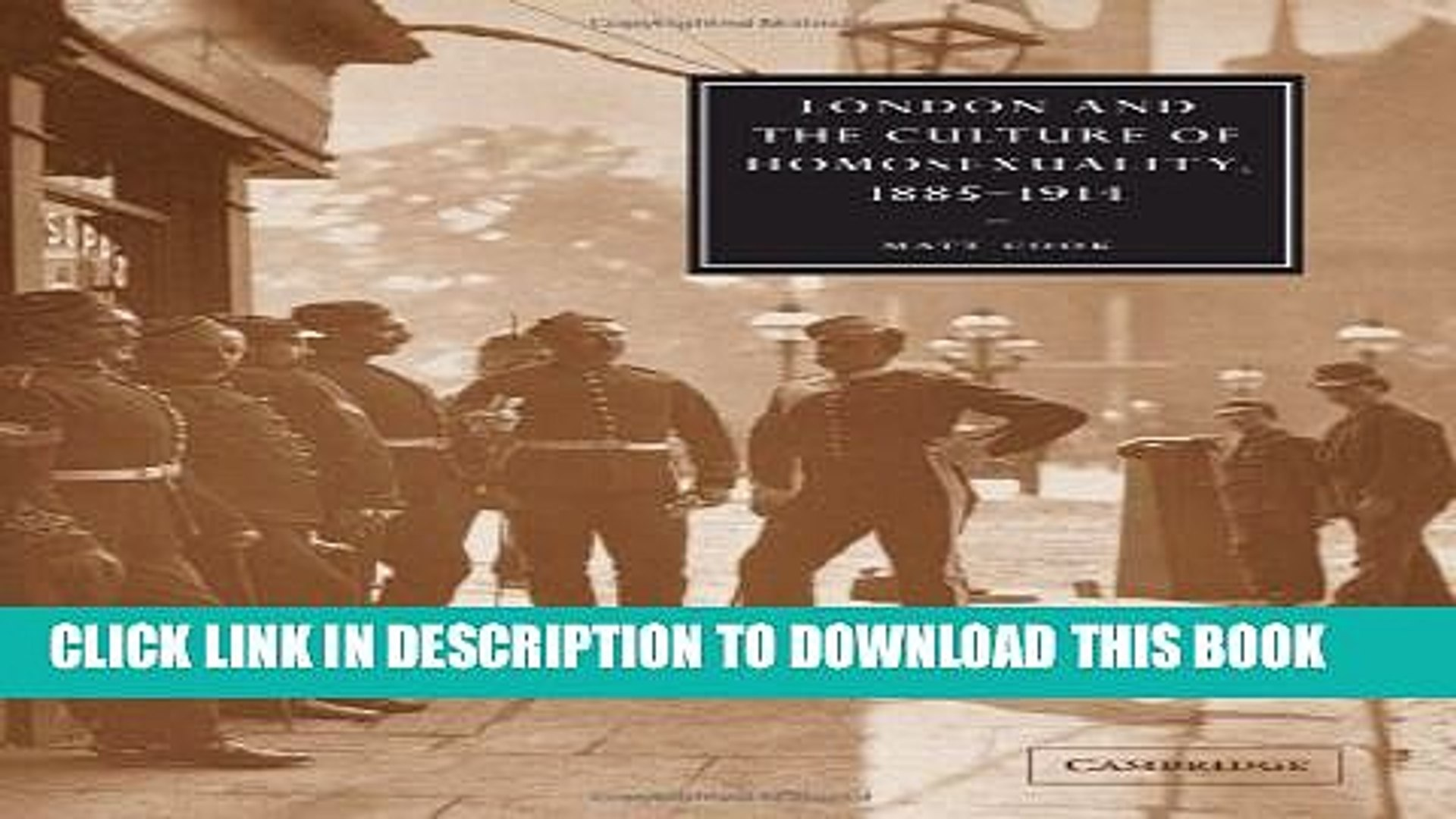 [PDF] London and the Culture of Homosexuality, 1885-1914 Full Collection