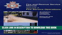 New Book Fire Service Manual: Cylinder Incidents and Natural Gas Incidents