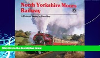 Big Deals  North Yorkshire Moors Railway: A Pictorial Survey  Free Full Read Best Seller
