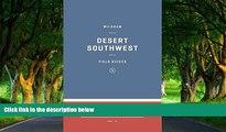 Big Deals  Wildsam Field Guides: The Southwest (Wildsam Field Guides: American Road Trip)  Free
