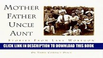 [PDF] Mother Father Uncle Aunt (Stories from Lake Wobegon) Full Online