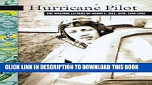 [PDF] Hurricane Pilot: The Wartime Letters of W.O. Harry L. Gill, DRM, 1940-1943 (New Brunswick