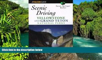 Must Have PDF  Scenic Driving Yellowstone and Grand Teton National Park (Scenic Driving Series)